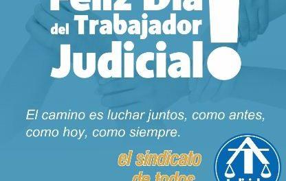 ¡FELIZ DÍA DEL TRABAJADOR JUDICIAL!