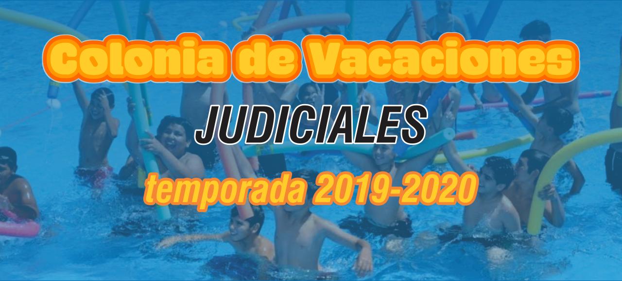 COLONIA DE VACACIONES JUDICIALES TEMPORADA 2019-2020