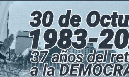 30 DE OCTUBRE: EL PUEBLO Y LA DEMOCRACIA – DEFENDAMOS LO QUE TANTO NOS COSTÓ