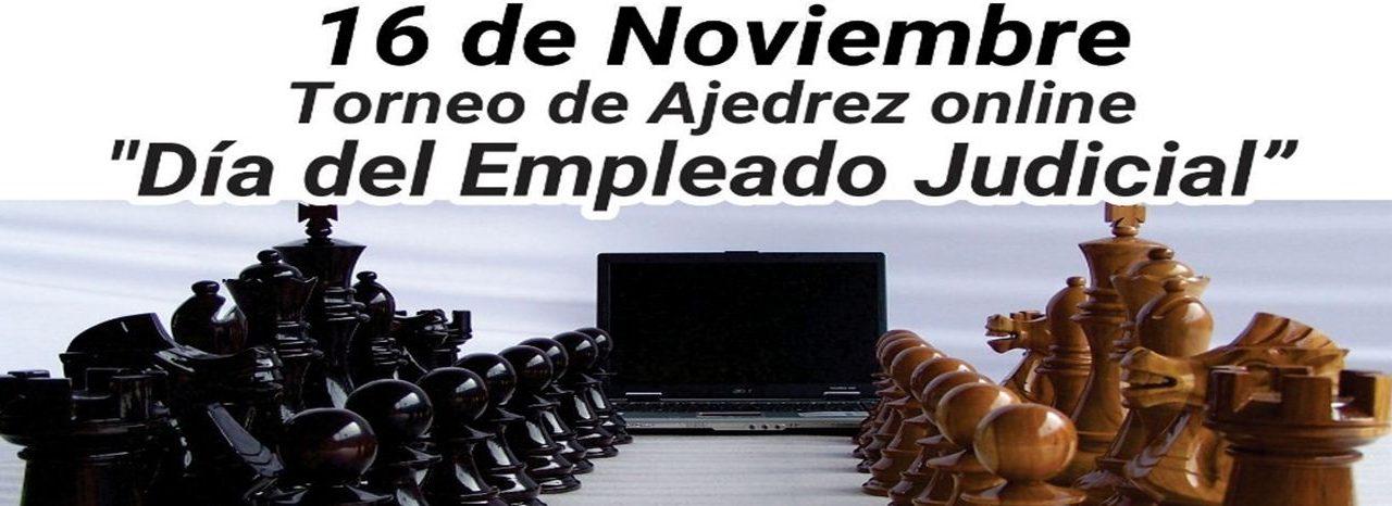 16 DE NOVIEMBRE TORNEO DE AJEDREZ ONLINE: «DÍA DEL EMPLEADO Y EMPLEADA JUDICIAL»
