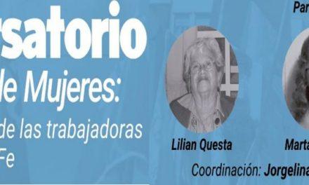 CONVERSATORIO: MEMORIA DE MUJERES – LA HISTORIA DE LUCHA DE LAS TRABAJADORAS JUDICIALES DE SANTA FE