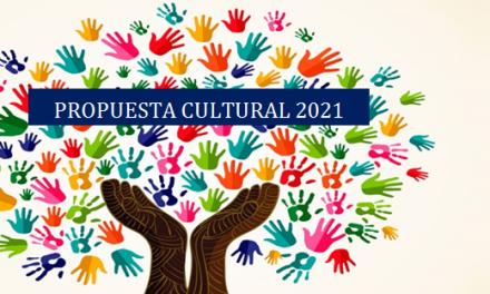 PROPUESTA CULTURAL 2021: DÍAS Y HORARIOS DE NUESTROS TALLERES
