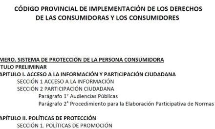 PROGRAMA MÁS JUSTICIA: CÓDIGO PROVINCIAL DE IMPLEMENTACIÓN DE LOS DERECHOS DE LAS CONSUMIDORAS Y CONSUMIDORES